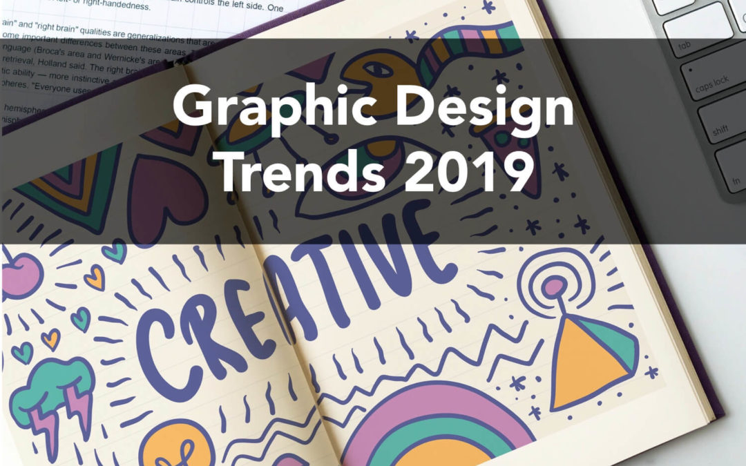 Best Graphic Design Trends to Explore in 2019