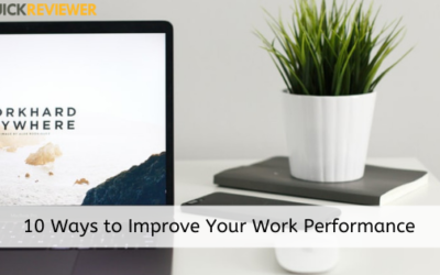 10 Ways to Improve Your Work Performance