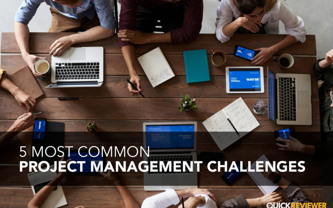 5 Biggest Project Management Challenges