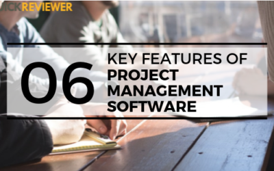 6 Key Features of Project Management Software