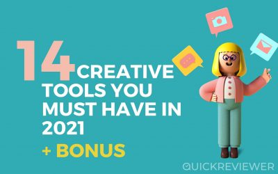 14 Creative Tools You Must Have In 2021 + Bonus | QuickReviewer