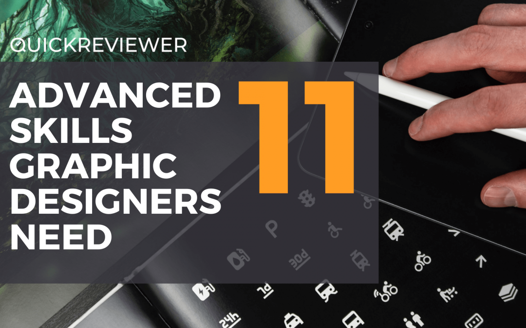 11 Advanced Skills Graphic Designer Need to Master and Thrive in Tomorrow's Workplace